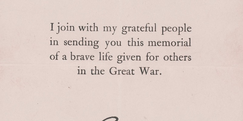 Printed letter of condolence bearing the facsimile signature of King George V, 1918