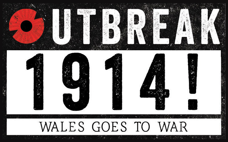 Outbreak 1914: Wales Goes to War