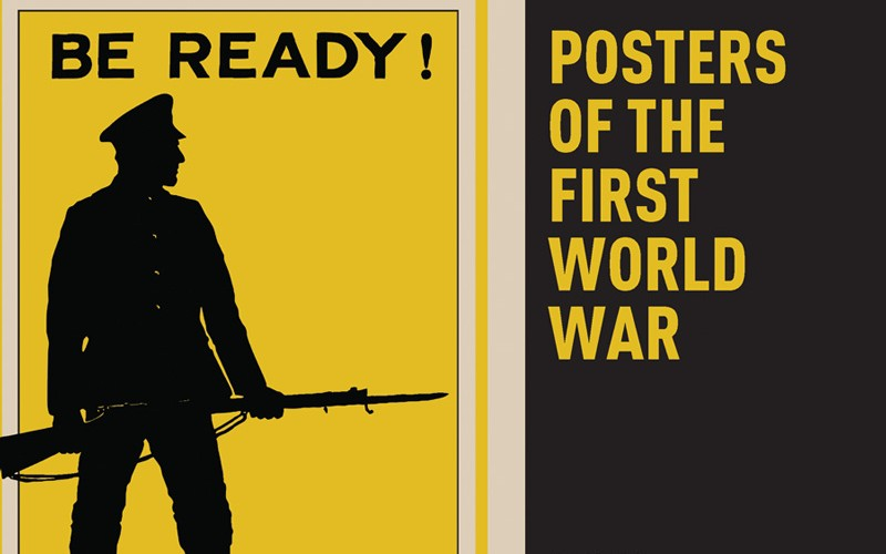 'Posters of the First World War' by David Bownes and Rob Fleming