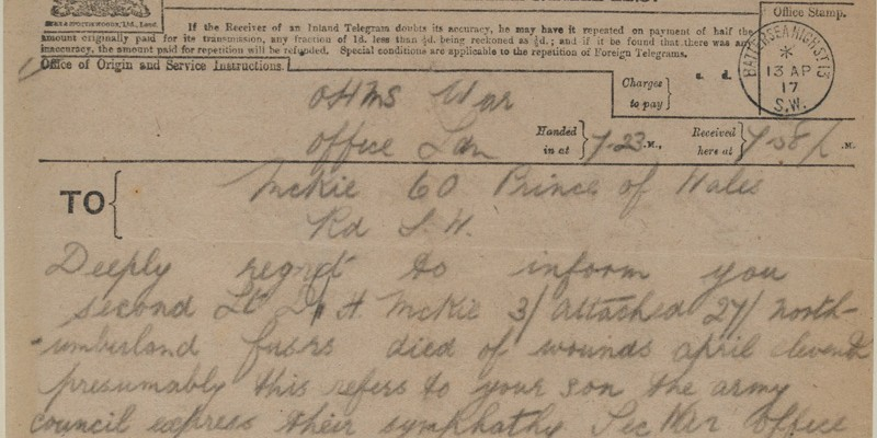 Telegram received by Douglas McKie's family on 13 April 1917, informing them of his death after being struck by a shell two days earlier