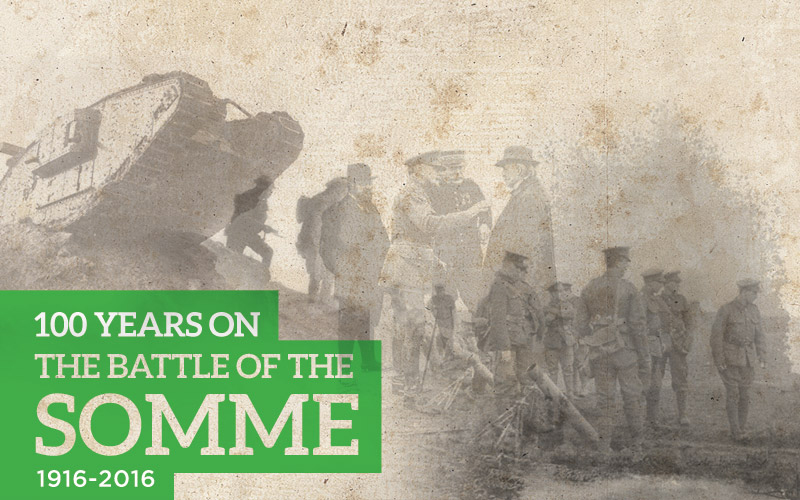 The Battle of the Somme - 100 Years On